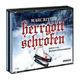 Herrgottschrofen von Marc Ritter - Hörbuch - 6 CD