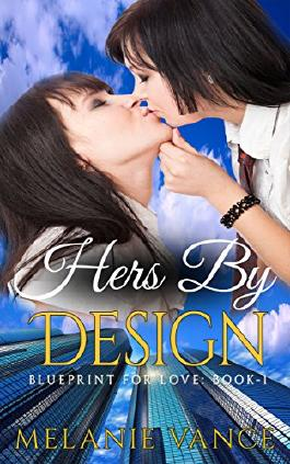 Hers By Design: Blueprint For Love: Book-1