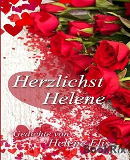 Herzlichst, Helene: Gedichte