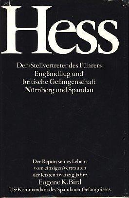 """Hess Der """"Stellvertreter des Führers"""" - Englandflug und britische Gefangenschaft - Nürnberg und Spandau"""