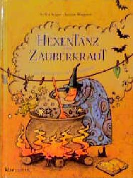 Hexentanz und Zauberkraut