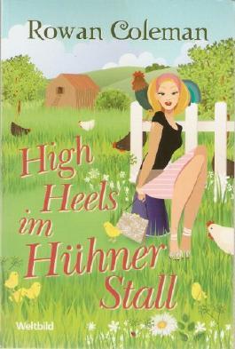 High Heels im Hühnerstall