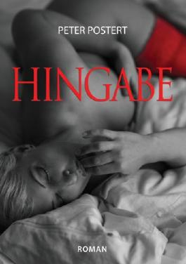 Hingabe: Roman