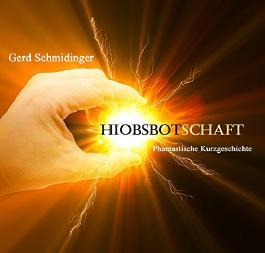 Hiobsbotschaft (OneShots - Fantastic Stories 1)