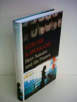 Hiromi Kawakami: Herr Nakano und die Frauen