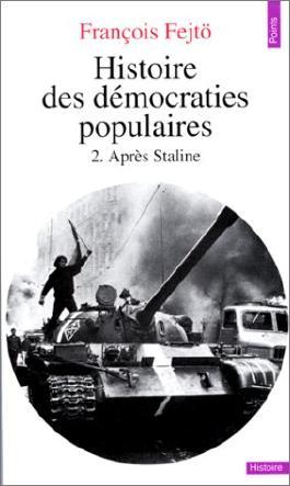 Histoire des démocraties populaires, 2. Après Staline