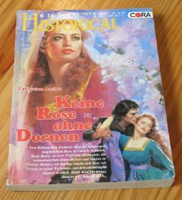 Historical Band 46 - Keine Rose ohne Dornen