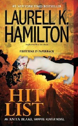 Hit List (Anita Blake, Vampire Hunter Book 20)