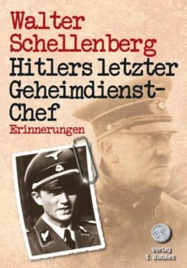 Hitlers letzter Geheimdienstchef