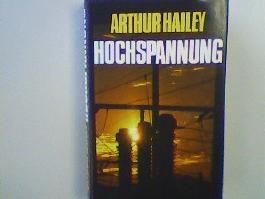 Hochspannung. Roman. (Aus dem Amerikanischen von Annemarie Arnold-Kubina).