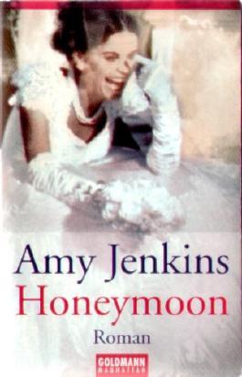 Honeymoon - Deutsche Erstveröffentlichung. EAN 9783442541737