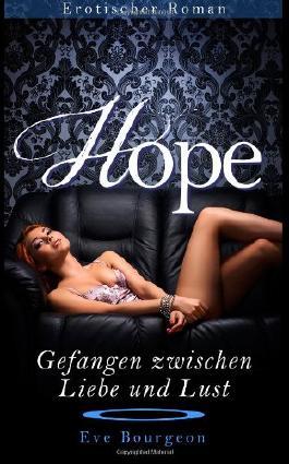 Hope - Gefangen zwischen Liebe und Lust