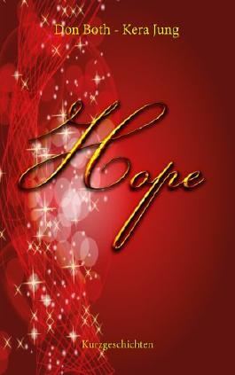 Hope - ein weihnachtlicher Streifzug
