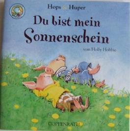Hops & Huper Hops und Huper Du bist mein Sonnenschein Lino Buch 171 aus der Lino Bücher Box 29