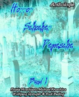 Horror-Schocker-Depesche Band 1