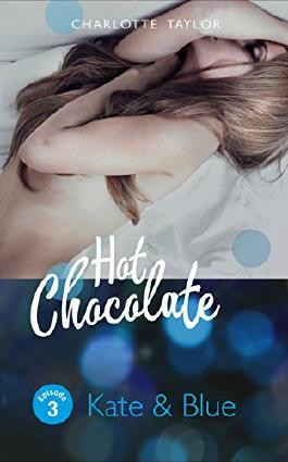 Hot Chocolate - Kate & Blue