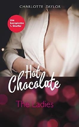 https://s3-eu-west-1.amazonaws.com/cover.allsize.lovelybooks.de/Hot-Chocolate--The-Ladies--Die-komplette-1--Staffel-B011LLL9I8_xxl.jpg