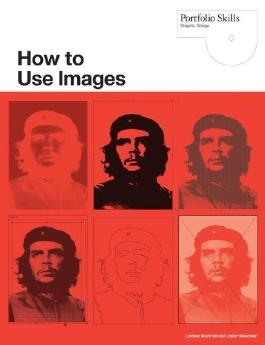 How to Use Images (Portfolio Skills) by Lindsey Marshall, Lester Meachem (2010) Paperback