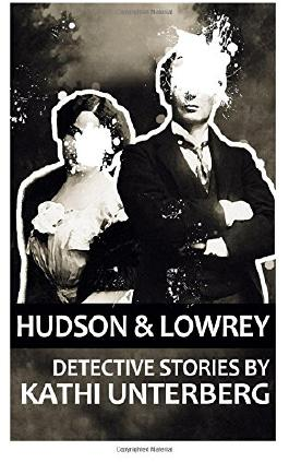Hudson & Lowrey: Detective Stories
