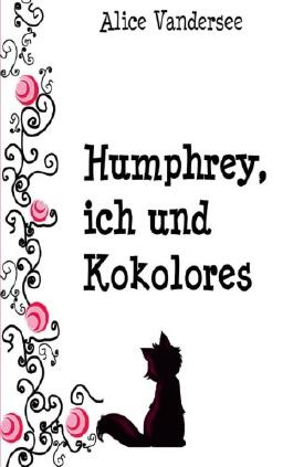 Humphrey, ich und Kokolores
