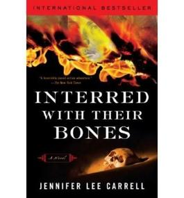 INTERRED WITH THEIR BONES [Interred with Their Bones ] BY Carrell, Jennifer Lee(Author)Paperback 01-Sep-2008