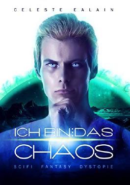Ich bin ... das Chaos