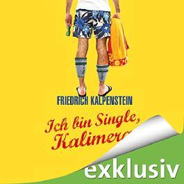 Ich bin Single, Kalimera