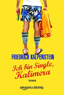Ich bin Single, Kalimera