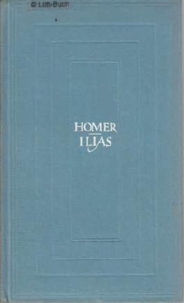 Ilias. Aus dem Griechischen und mit einer Einleitung von Thassilo von Scheffer. Neu gestaltete Ausgabe.