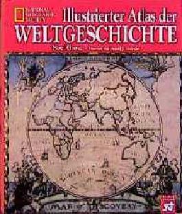 Illustrierter Atlas der Weltgeschichte.