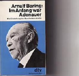 Im Anfang war Adenauer