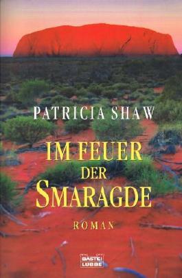 Im Feuer der Smaragde - Roman
