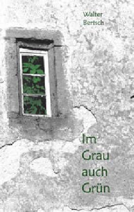 Im Grau auch Grün