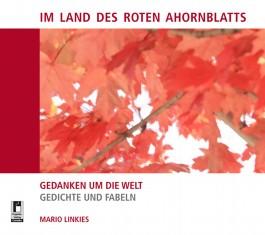 Im Land des roten Ahornblatts