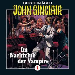 Im Nachtclub der Vampire (John Sinclair 1)