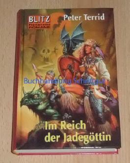 Im Reich der Jadegöttin. Fantasy-Roman