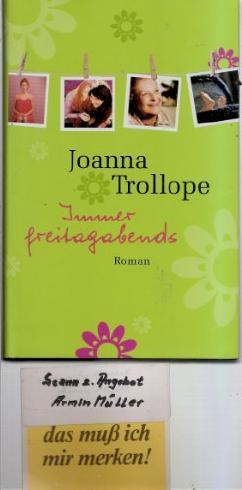 Immer freitagabends : Roman. Aus dem Engl. von Angelika Kaps.