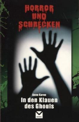 In den Klauen des Ghouls Horror und Schrecken