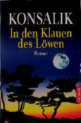 In den Klauen des Löwen. Roman.
