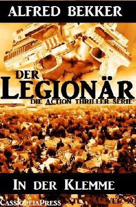 In der Klemme - Episode 3 (Der Legionär - Die Action Thriller Serie)