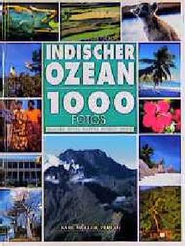 Indischer Ozean, 1000 Fotos