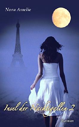 Insel der Nachtigallen 2. Erotischer Liebesroman