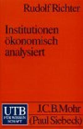 Institutionen ökonomisch analysiert
