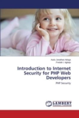 Introduction to Internet Security for PHP Web Developers