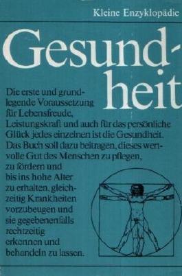 Irene Uhlmann: Kleine Enzyklopädie: Gesundheit