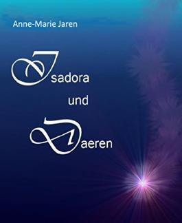 Isadora und Daeren: Band 1: Die Begegnung