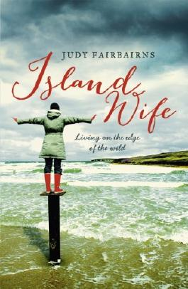 Island Wife: Living on the Edge of the Wild