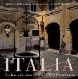 Italia. Lebenskunst auf Italienisch