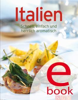 Italien: Die besten Rezepte in einem Kochbuch