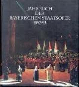 Jahrbuch der Bayerischen Staatsoper 1992/93